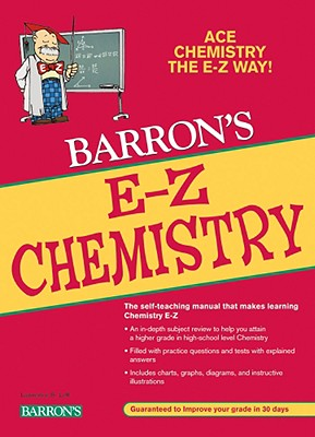 Barron's E-Z Chemistry By Mascetta, Joseph A./ Kernion, Mark C.